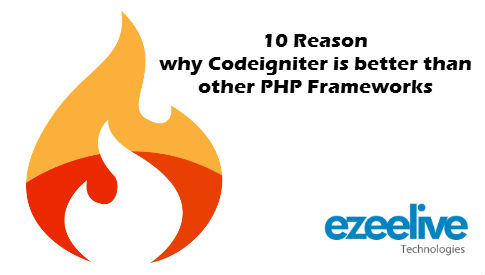 10 reason why codeigniter is better than other php frameworks